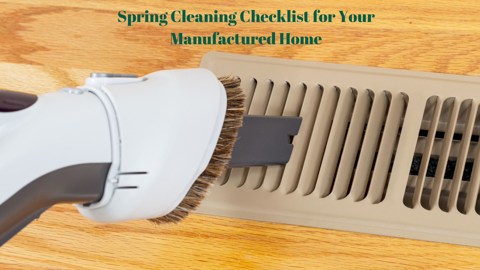 Spring Cleaning Checklist for Your Manufactured Home