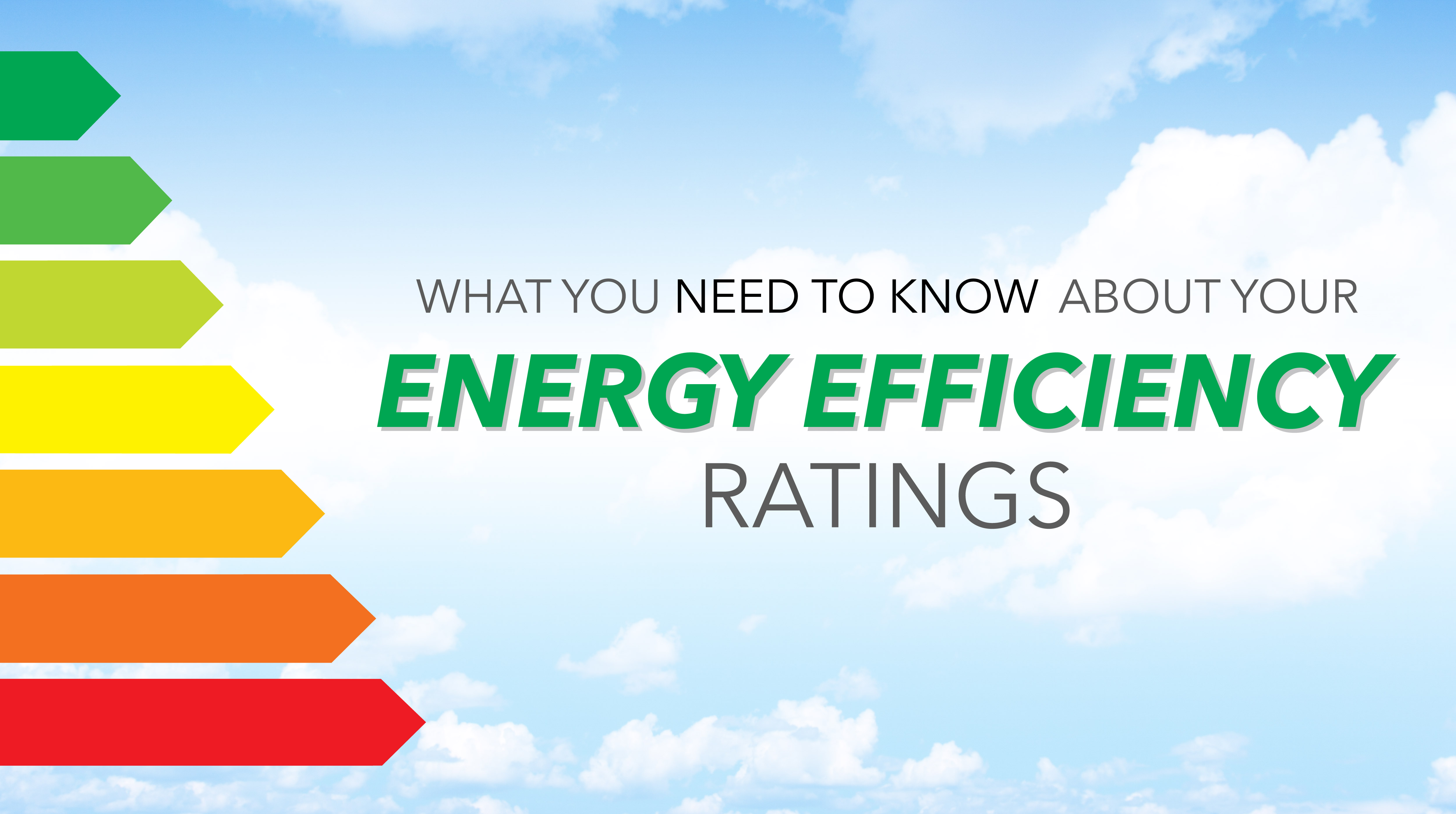 What You Need to Know About Your Energy Efficiency Ratings