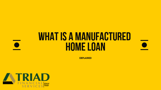 What is a Manufactured Home Loan